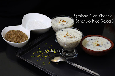 BAMBOO RICE KHEER / DESSERT  - HOW TO MAKE MULAYARI PAYASAM