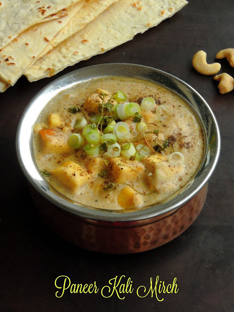 Paneer Kalimirch/Punjabi Paneer Subzi/Cottage Cheese in Black Pepper Gravy