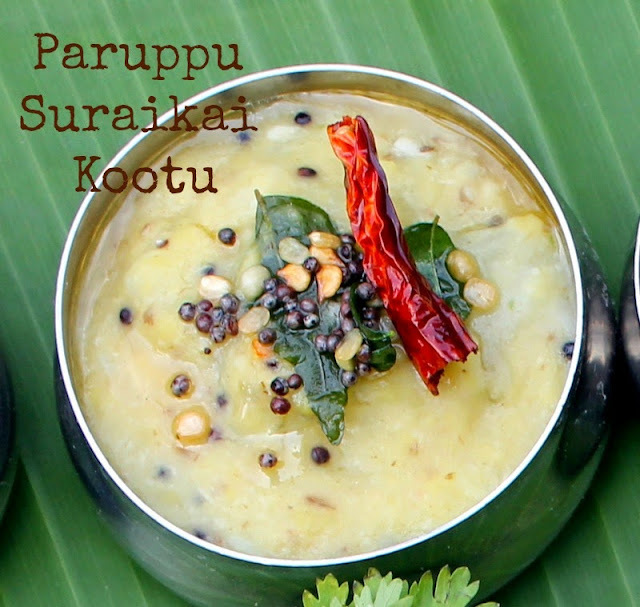 Paruppu Suraikai Kootu / Bottle Gourd and Moong Dal Curry