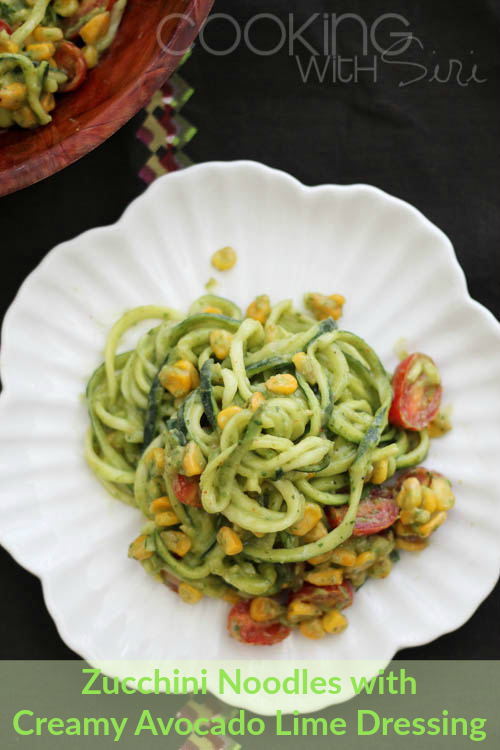[Recipe Redux] Zucchini Noodles With Creamy Avocado Lime Dressing Recipe