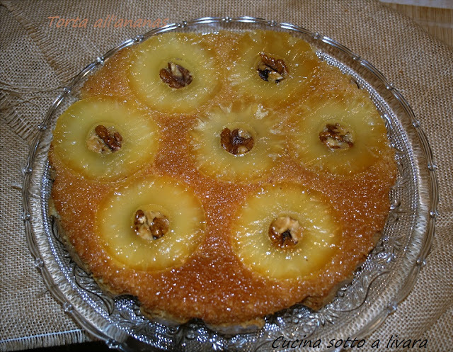 TORTA ALL'ANANAS E NOCI
