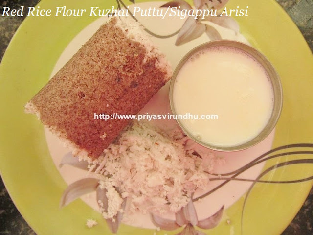 Red Rice Kuzhai Puttu/Siggappu Arisi Kuzhai Puttu