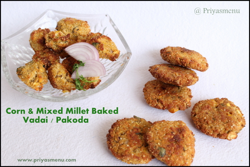 Corn & Mixed Millet Vada / Pakoda / Diet Friendly Recipe - 96 / #100dietrecipes