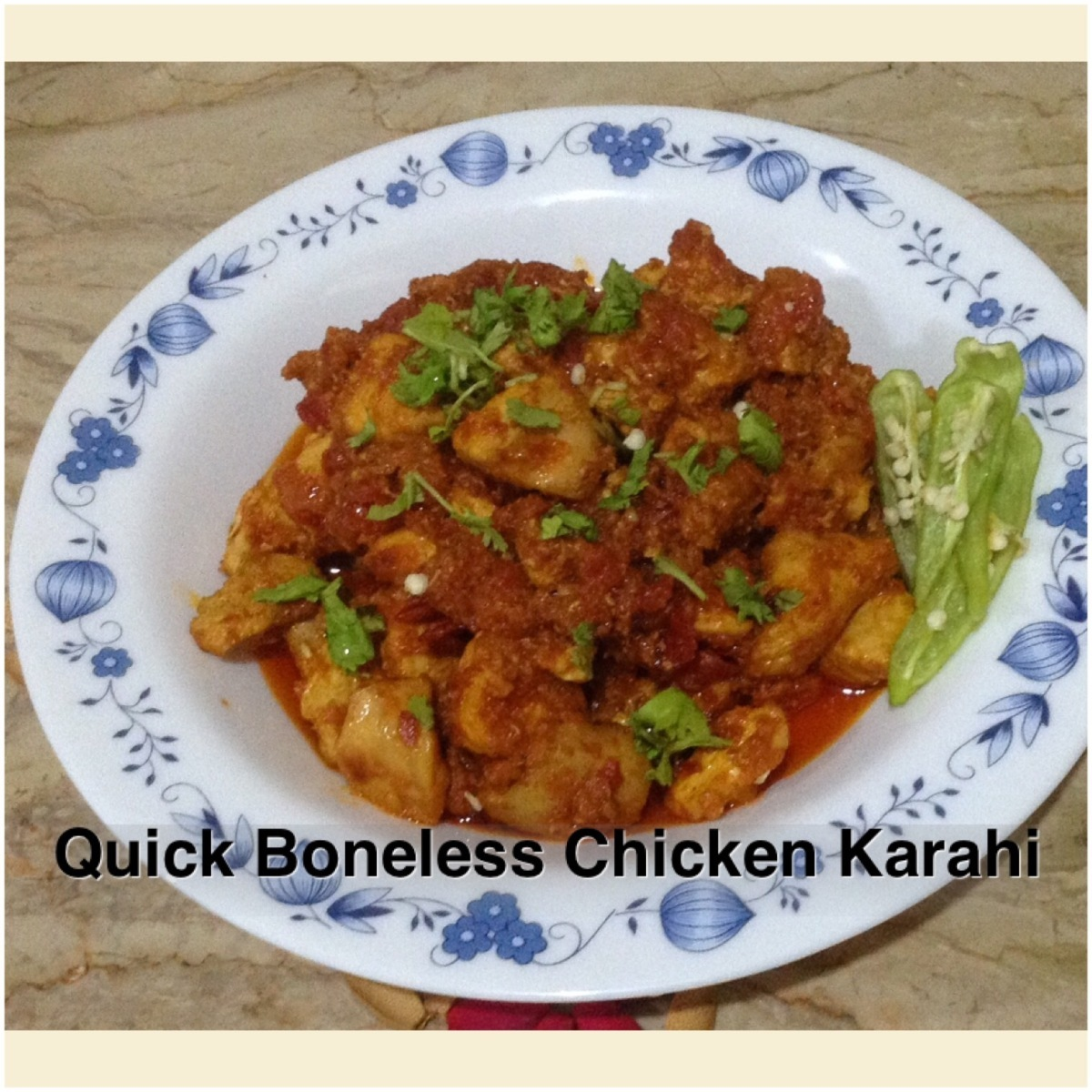 Quick boneless chicken Karahi