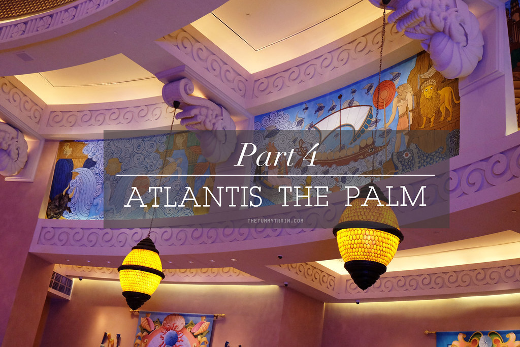 {Dubai 2014} 24 hours at Atlantis The Palm