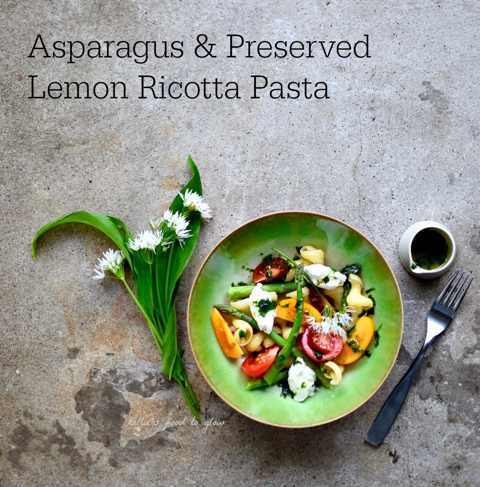 Asparagus, Tomato and Preserved Lemon Ricotta Pasta with Wild Garlic Oil