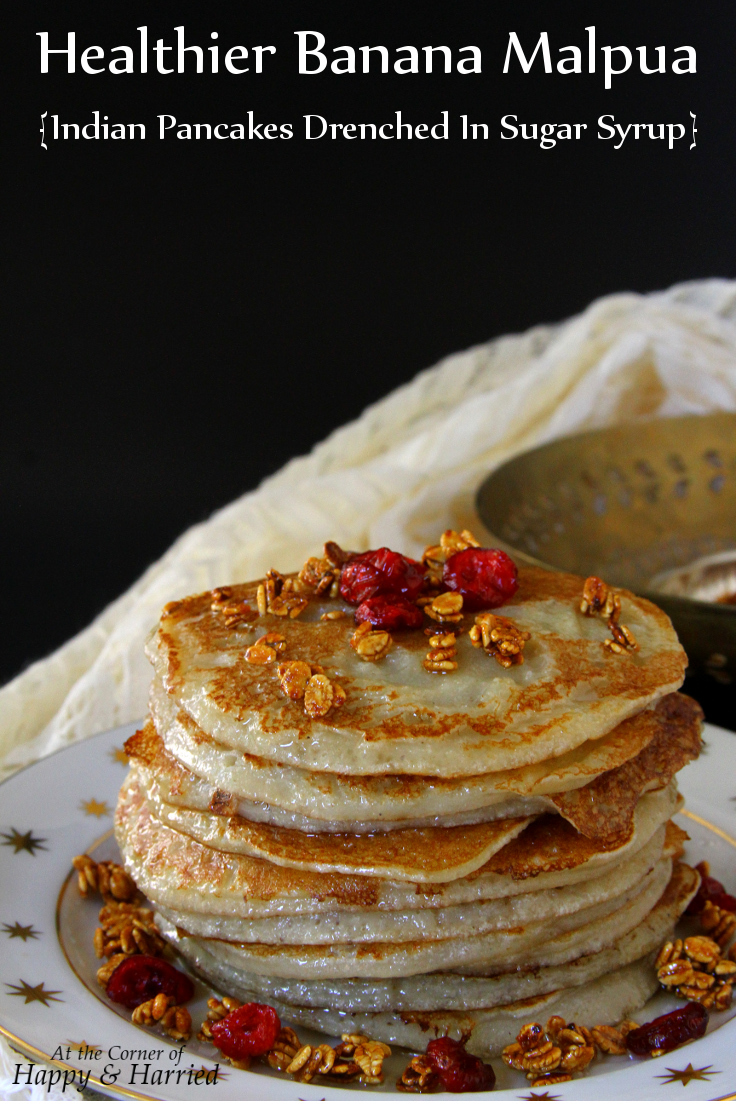 Healthier Banana Malpua {Indian Pancakes Drenched In Sugar Syrup}