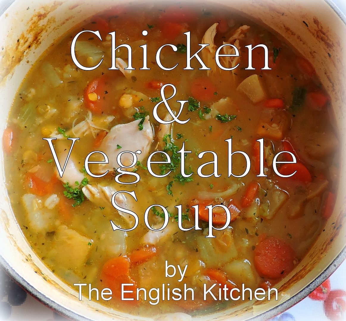 Tasty Chicken and Vegetable Soup