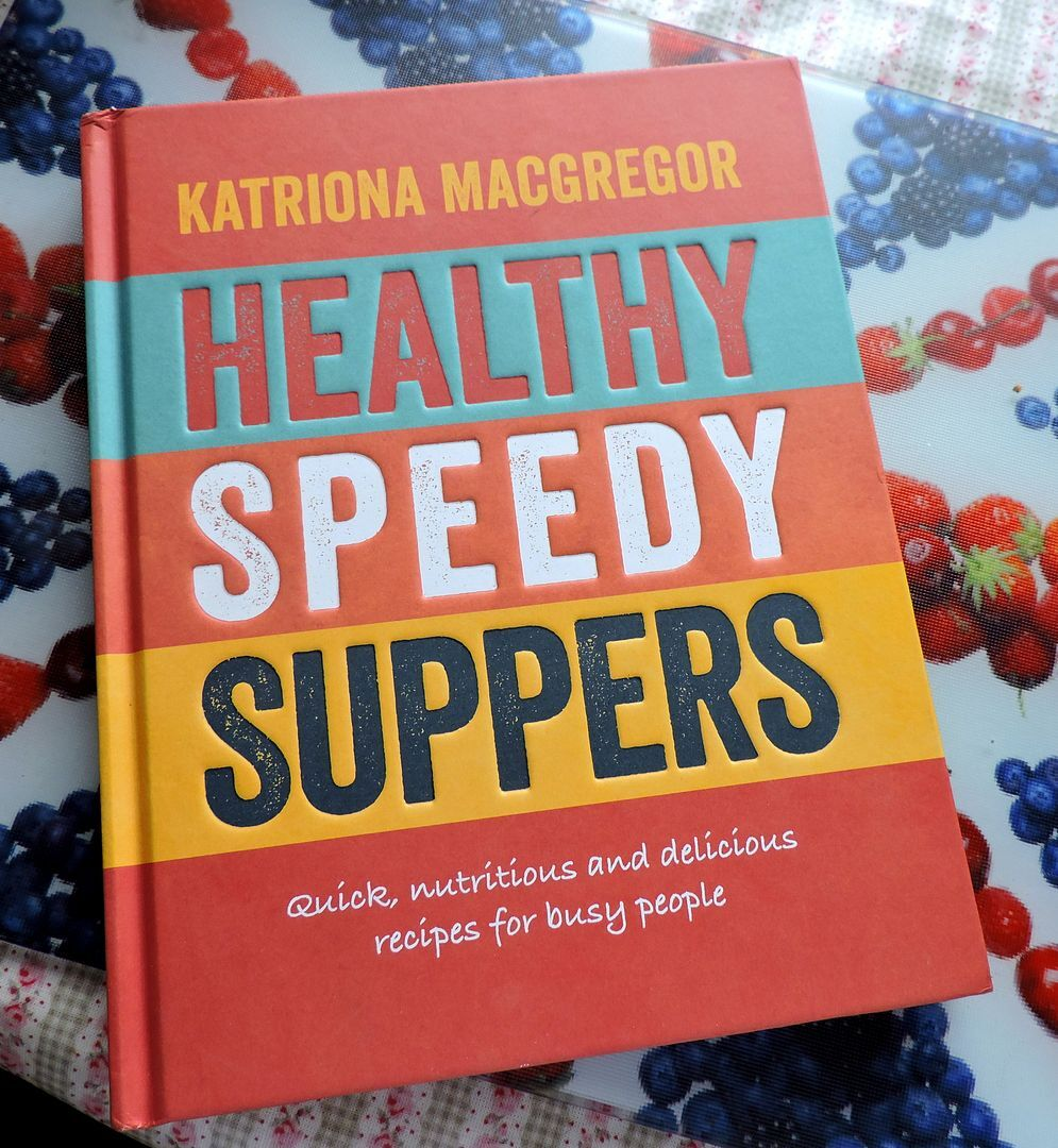 Healthy Speedy Suppers by Katriona Macgregor, cookbook review