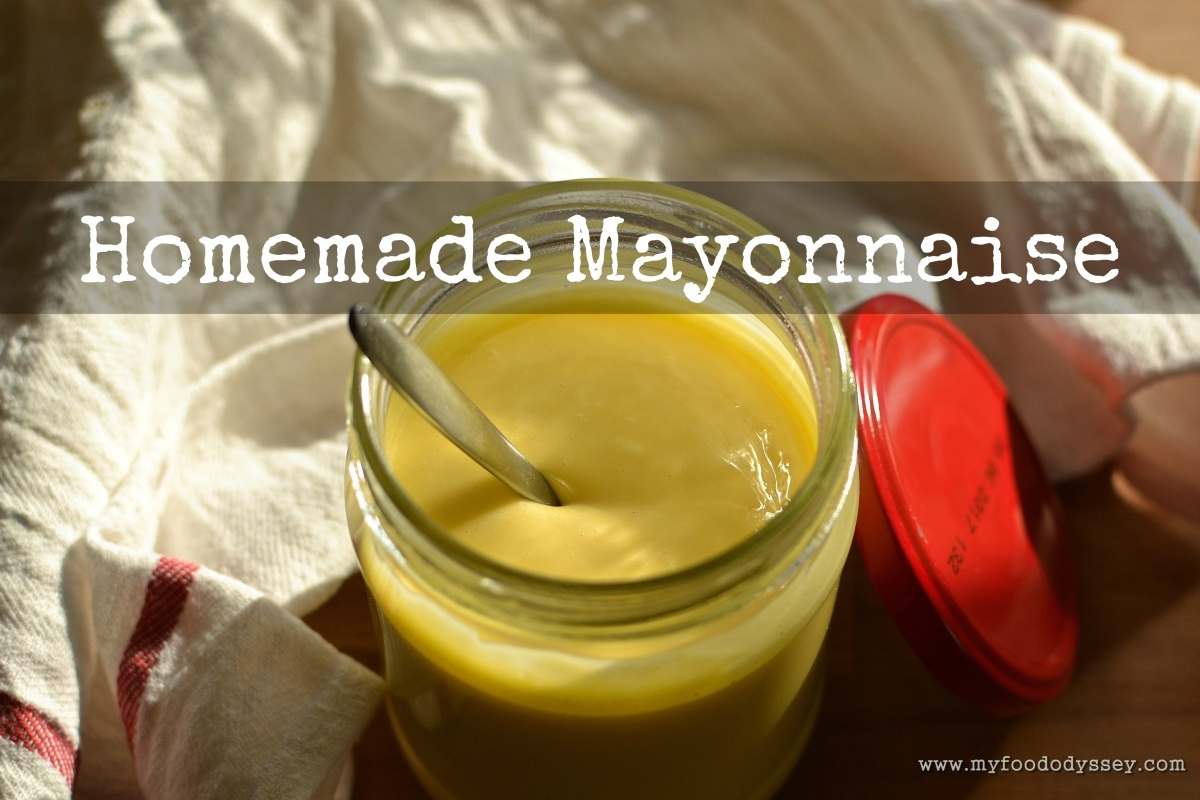 Easy Homemade Mayonnaise [Recipe]