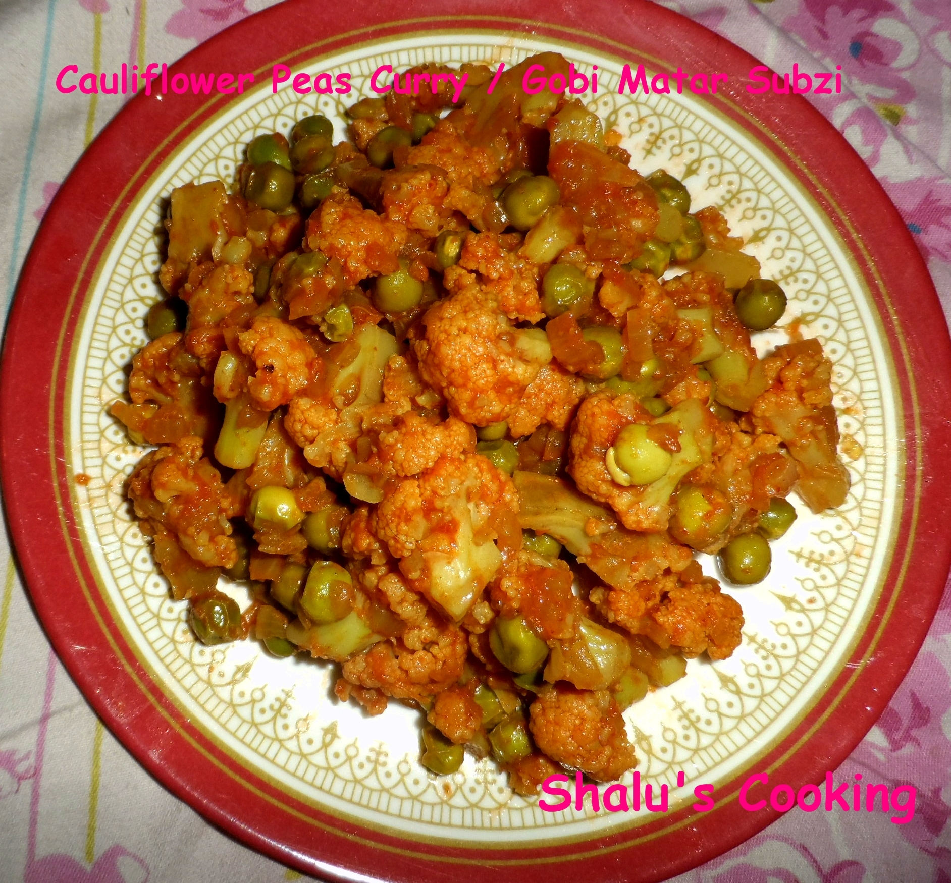 Cauliflower Peas Curry / Gobi Matar Subzi