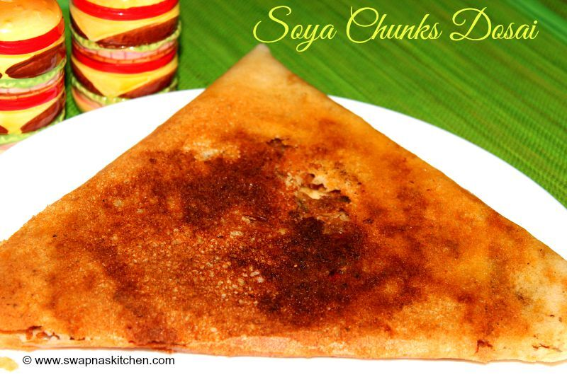 Soya chunks dosai / Meal maker dosai recipe
