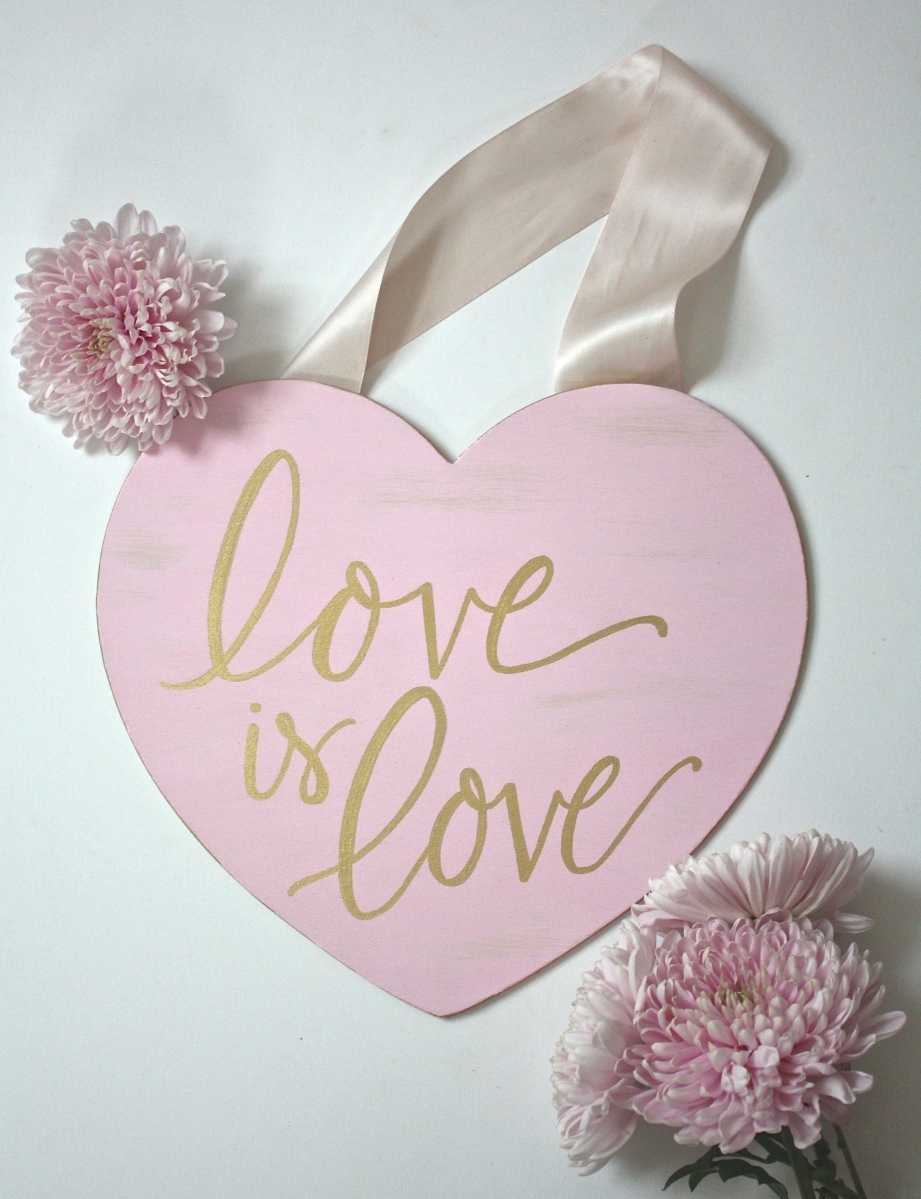 "DIY ""Love is Love"" Valentine's Day Sign"