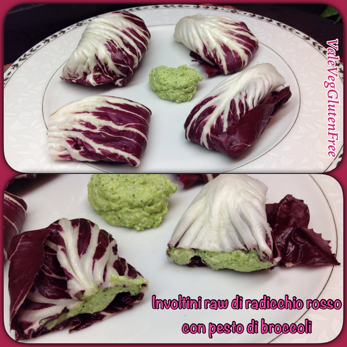 Raw radicchio rosso rolls with raw broccoli pesto / Involtini crudisti di radicchio rosso con pesto crudista di broccoli