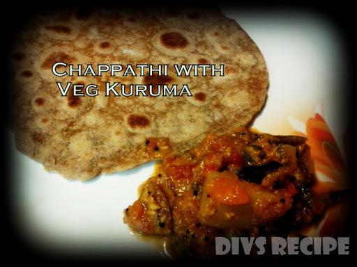 Chappathi + Veg Kurma