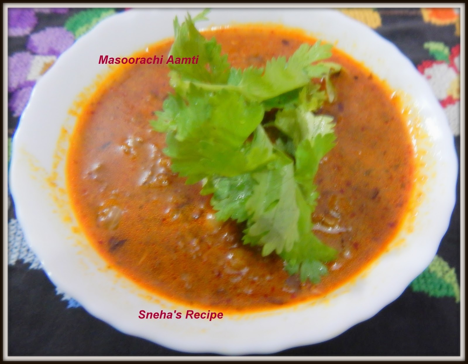MASOORACHI AMTI OR RED LENTIL CURRY - CKP RECIPE