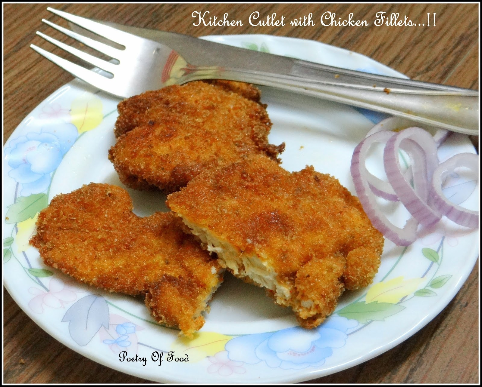 Chicken Cutlet With Chicken Fillet..!!