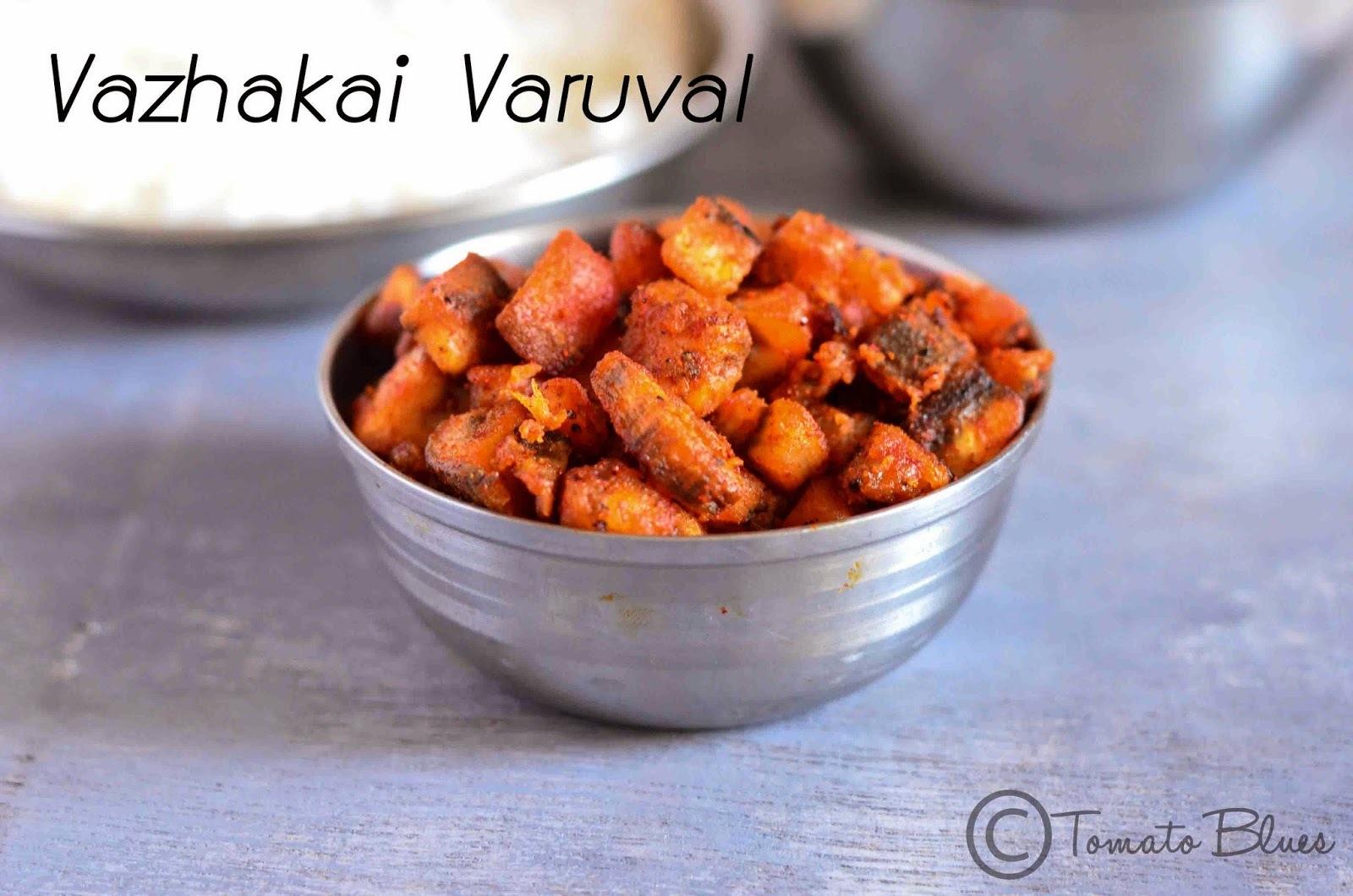 Vazhakai Varuval Recipe| Poriyal And Thoran Recipes