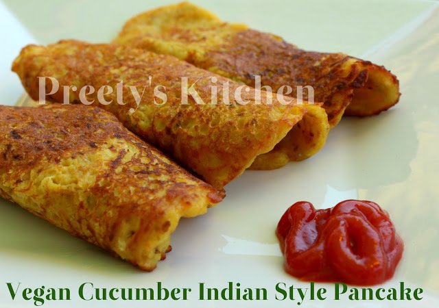 Cucumber Indian Style Pancake / Kheere Aur Kakdi Ka Chilla / Vegan / Eggless