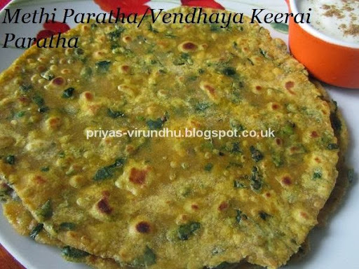 Methi Paratha/Fenugreek Leaves Paratha/Vendhaya Keerai Paratha