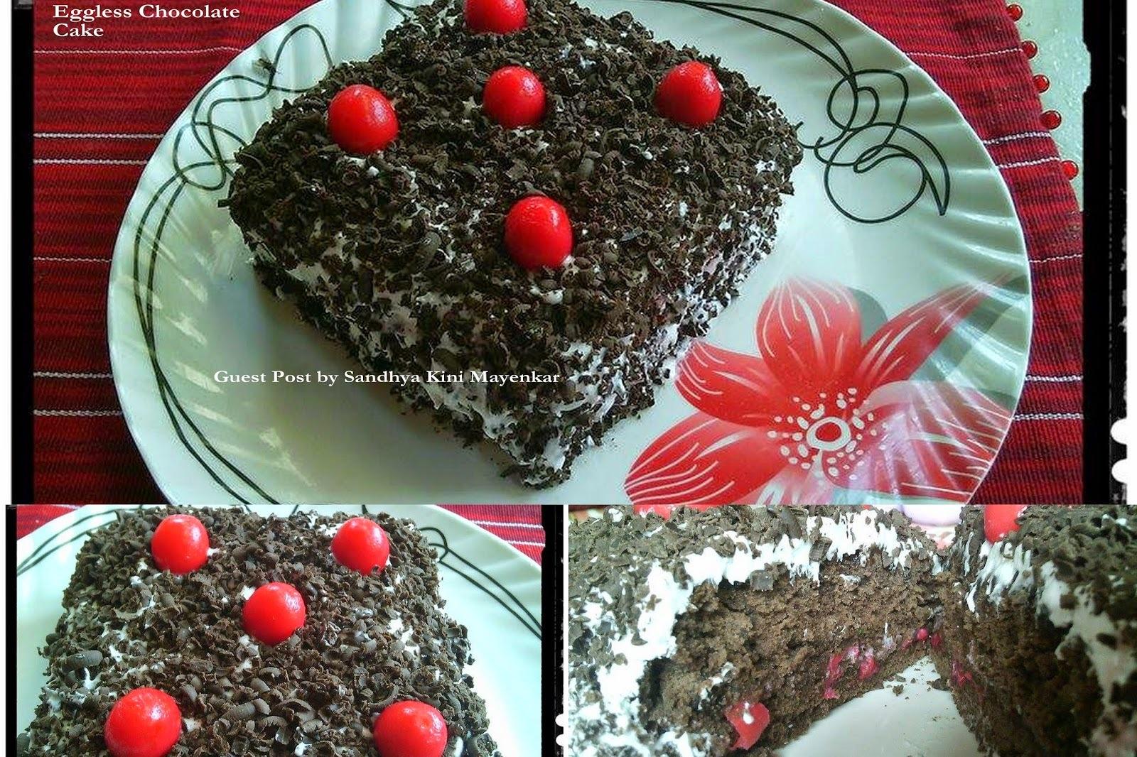 EGGLESS CHOCOLATE CAKE: GUEST POST BY SANDHYA KINI MAYENKAR