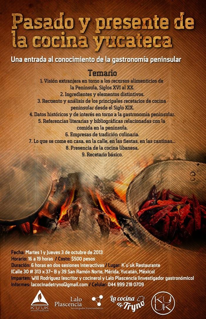 """Curso """"Pasado y presente de la cocina yucateca..."""", en Kuuk Restaurante"""