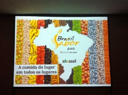 Abertura do Brasil Sabor 2013!