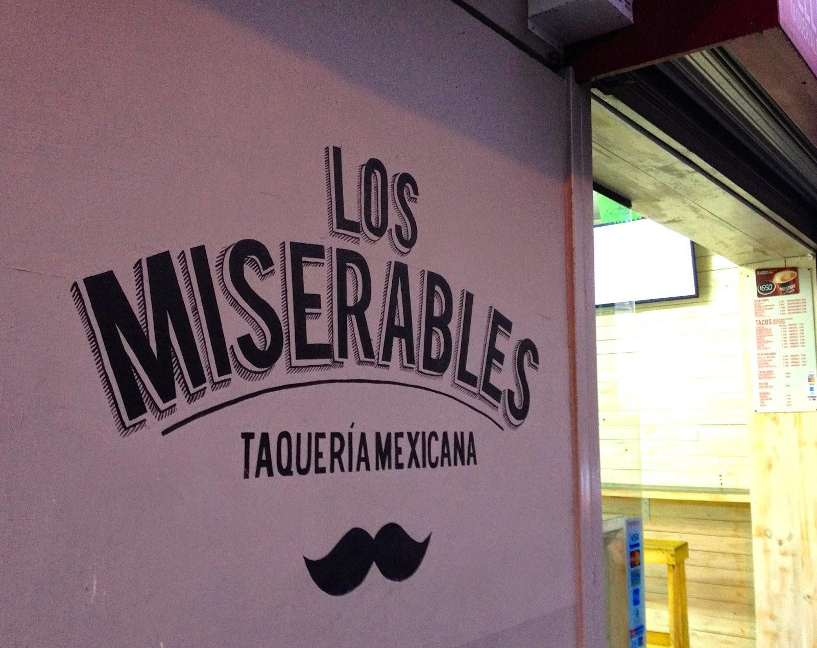 Recomiendo: Los Miserables, Taquería Mexicana (de verdad!)