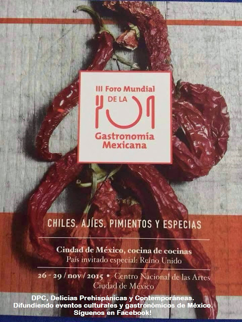 CHILES y ESPECIAS en el 3er Foro Mundial de Gastronomía Mexicana. Agendalo!