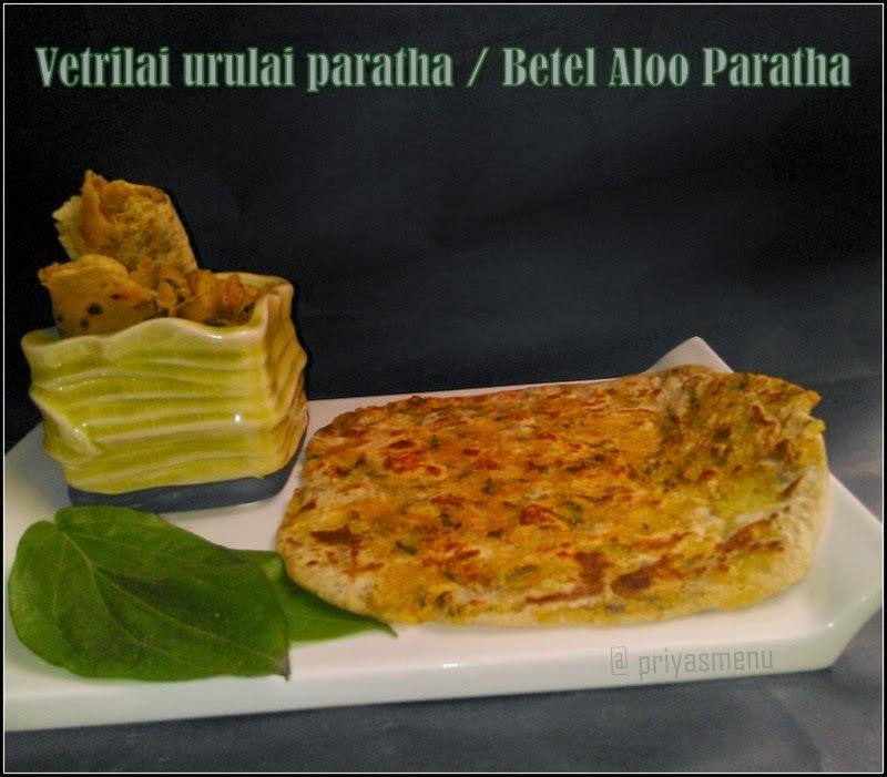 Vetrilai Urulai Paratha / Betel Leaves Aloo Paratha