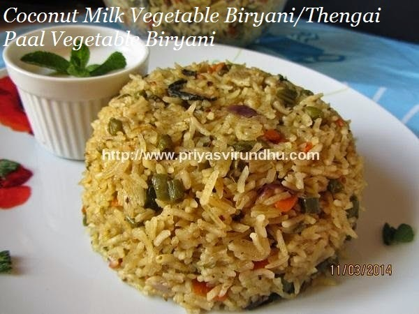 Coconut Milk Vegetable Biryani/Thengai Paal Vegetable Biryani