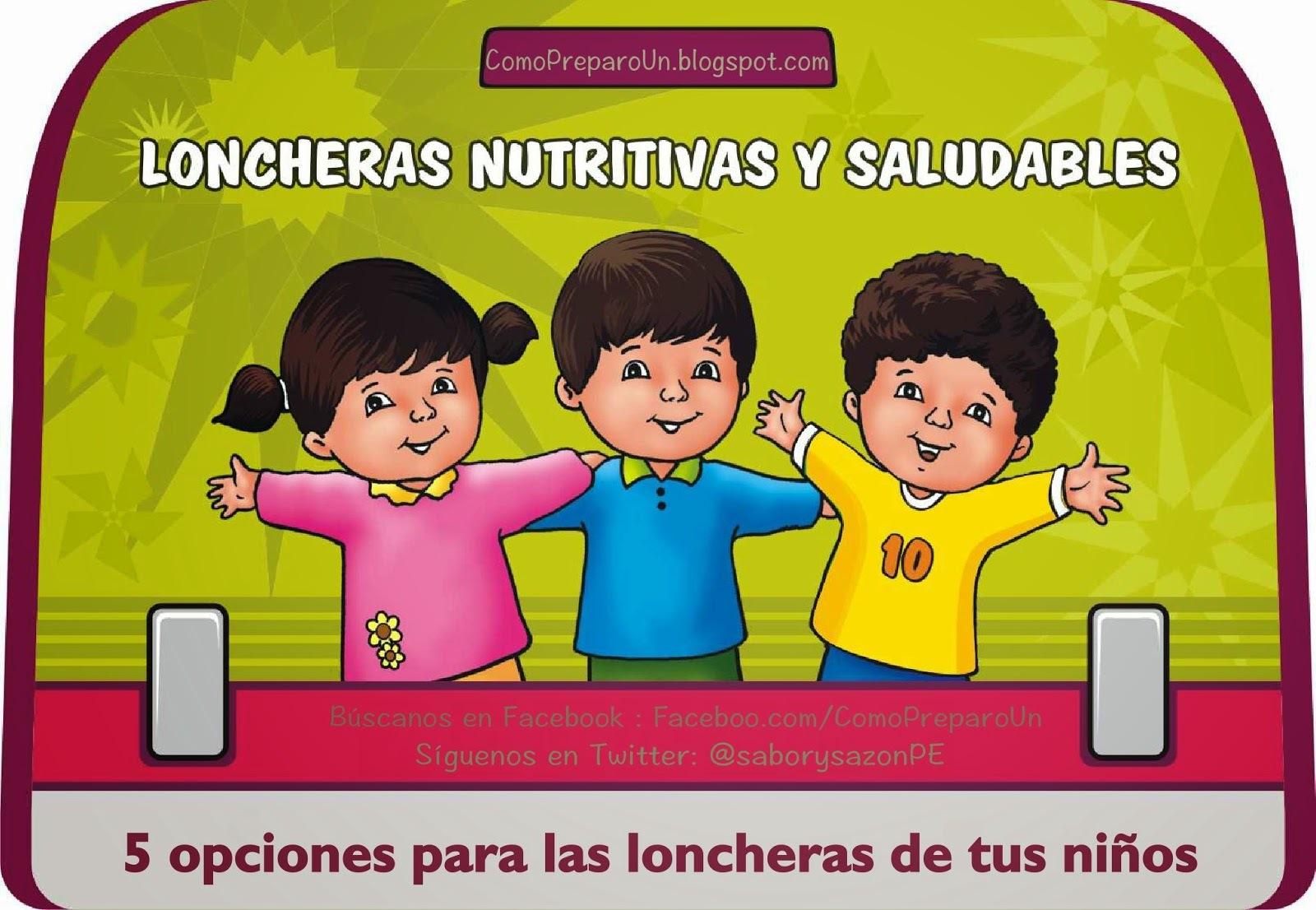 LONCHERAS NUTRITIVAS Y SALUDABLES PARA NIÑOS - LUNES