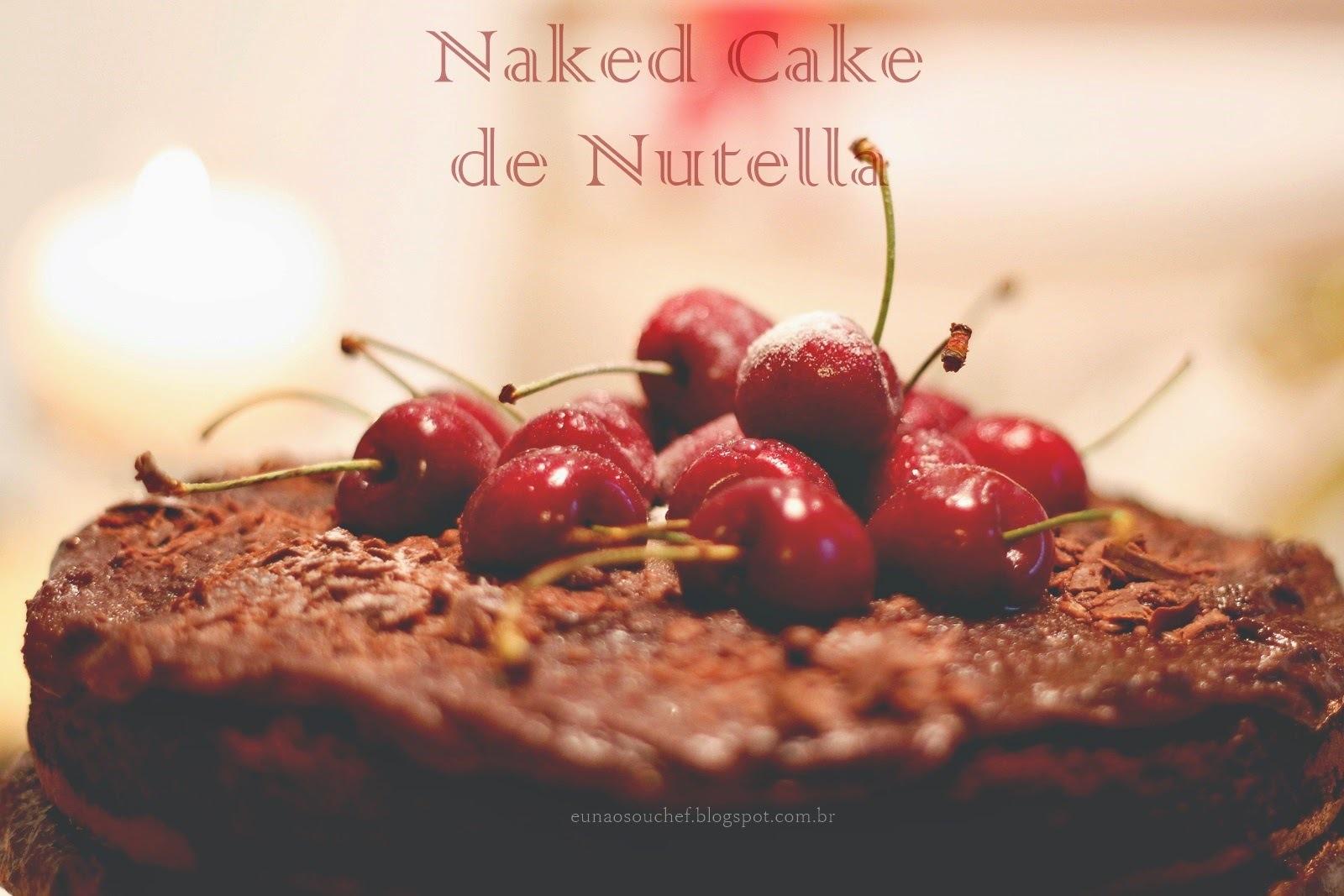 Naked Cake de Nutella e chocolate para o meu Natal