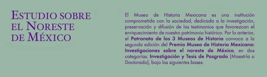 CONVOCATORIA - Investigación Noreste de Mexico. Premio: $80,000.00 pesos.