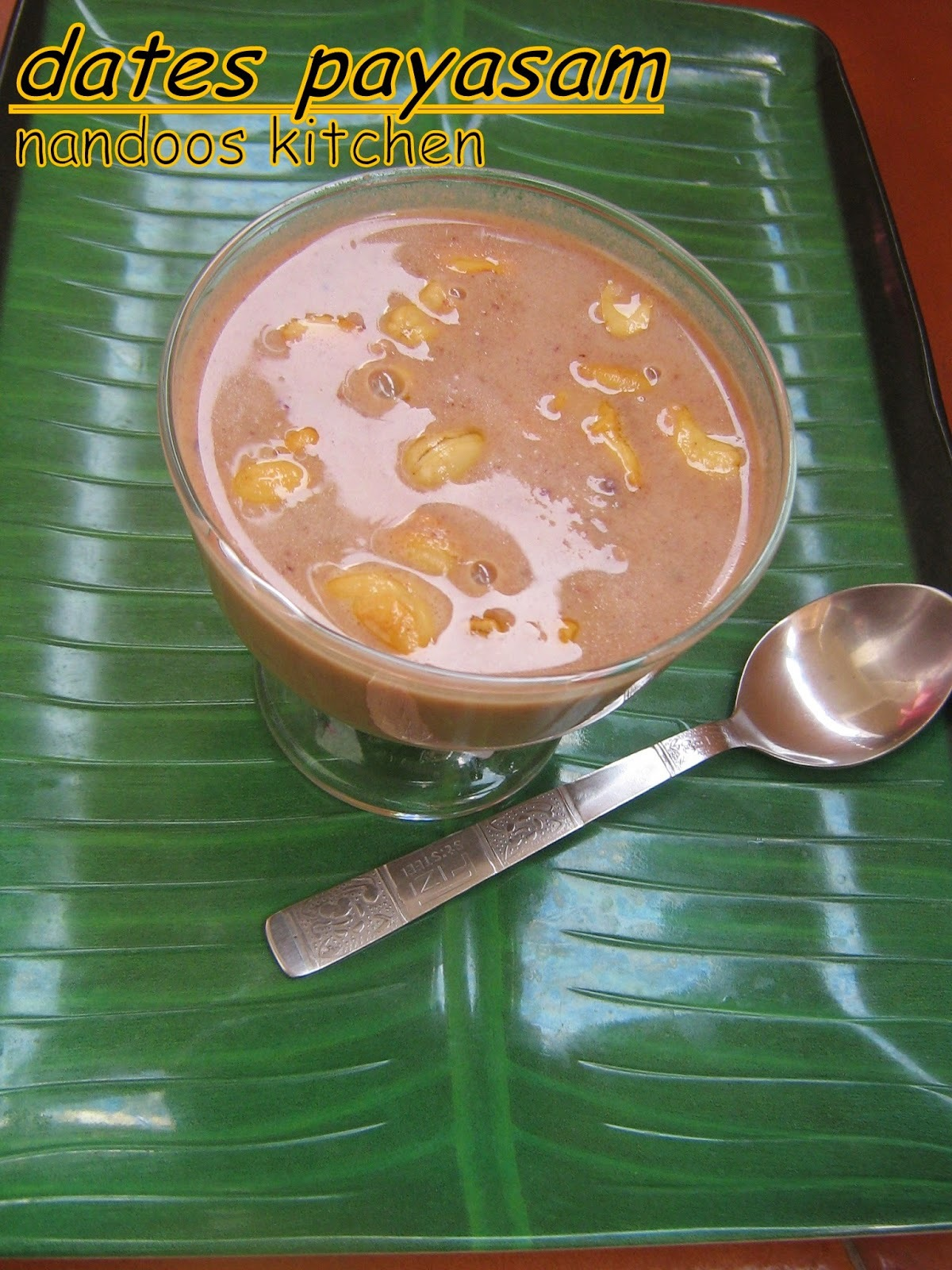dates payasam / Kerala sadya recipe