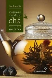 Livros: Viagem ao mundo do chá - Tao te cha