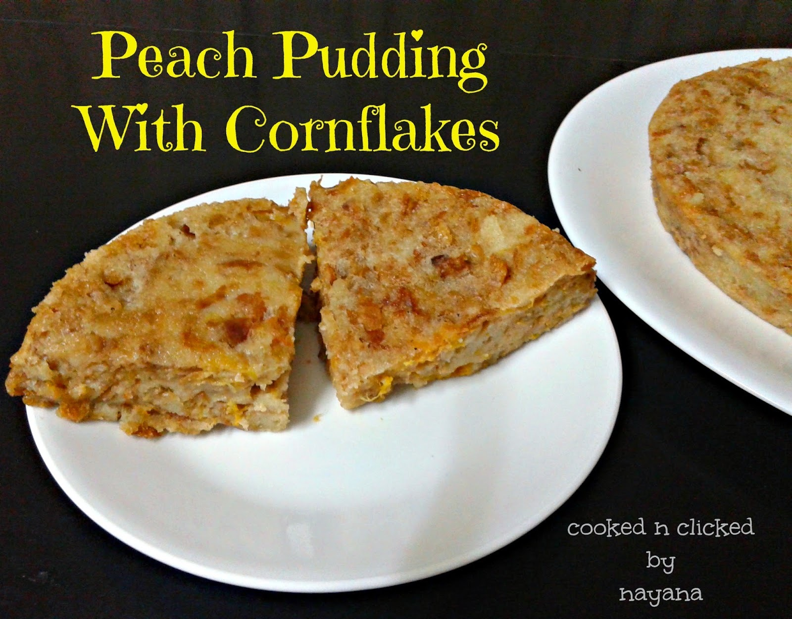 Peach N Cornflakes Pudding