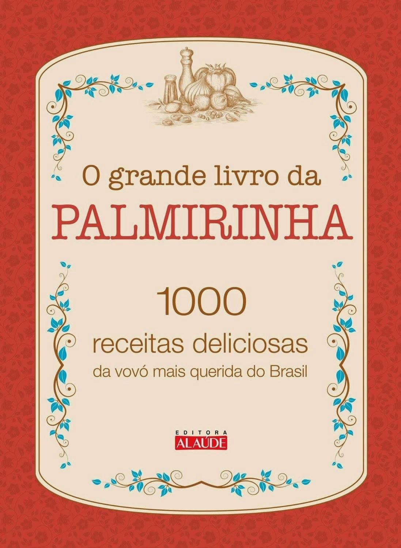 1000 Receitas Deliciosas da Vovó Mais Querida do Brasil
