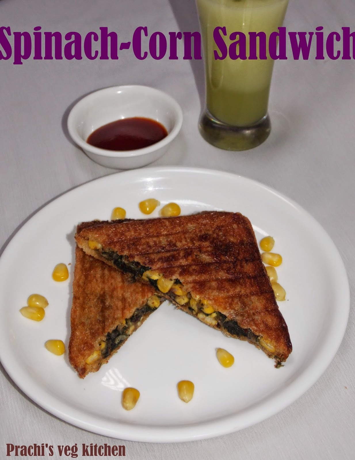 Spinach -Corn Sandwich