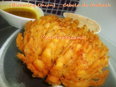(Blooming Onion)____Cebola do Outback