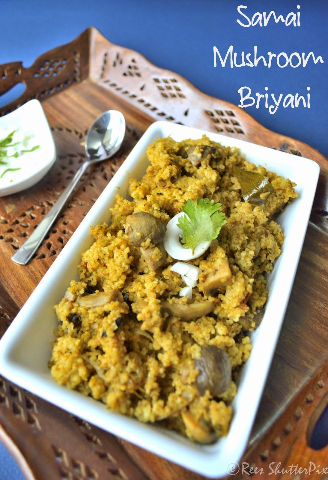 Samai Mushroom Briyani Recipe | Little Millet Mushroom Briyani Recipe | Millet Recipes