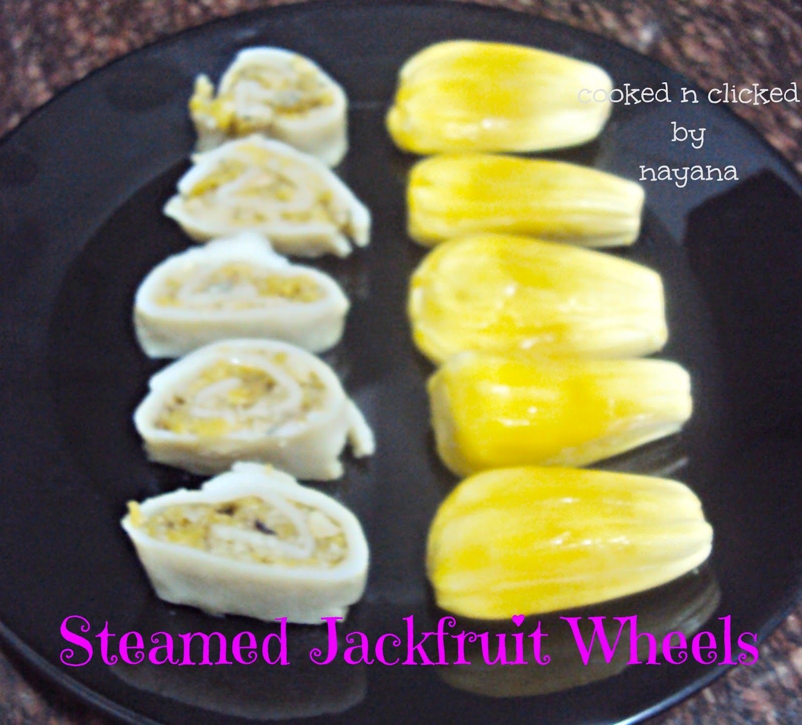 Steamed Jackfruit Wheels - For Shhh Cooking Secretly Challenge