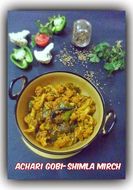Achari Gobi-Shimla Mirch (Cauliflower & Capsicum in tangy pickling sauce)
