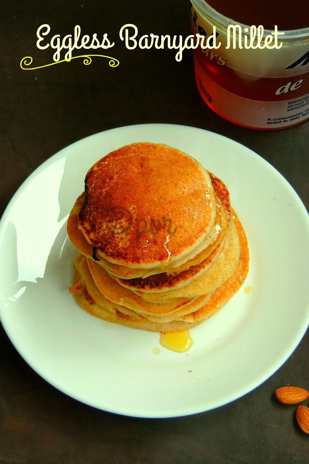 Eggless Barnyard Millet Pancakes
