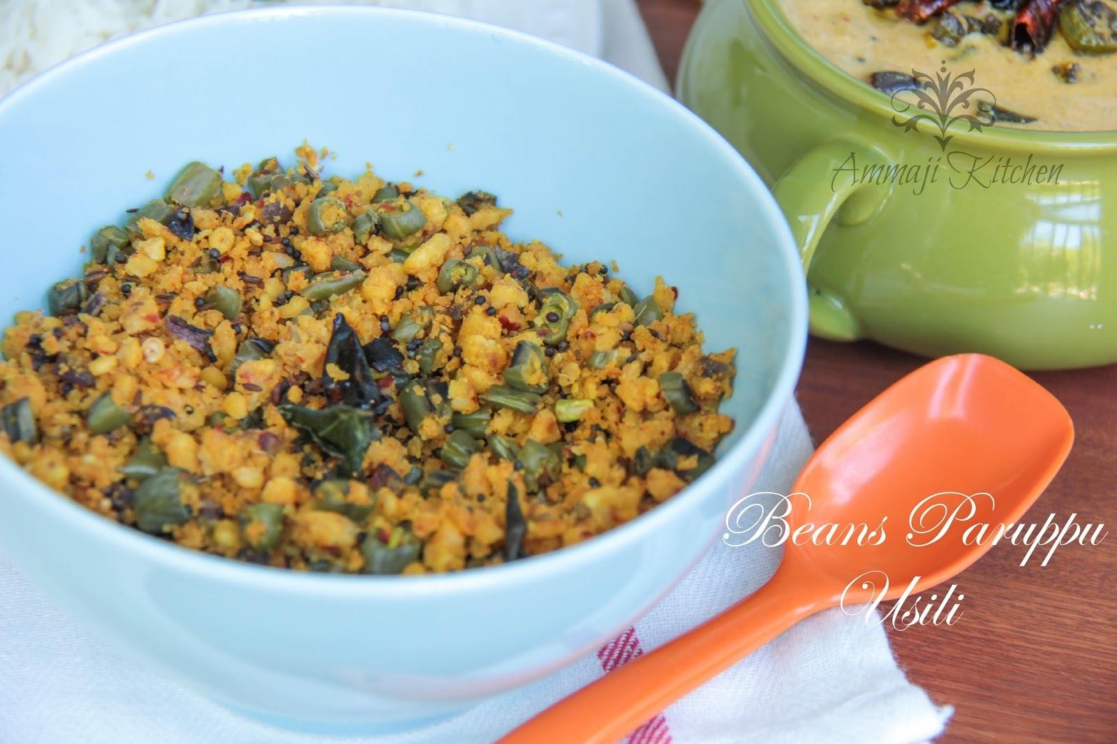 Beans Paruppu Usili   Beans Patoli & Mor Kuzhambu