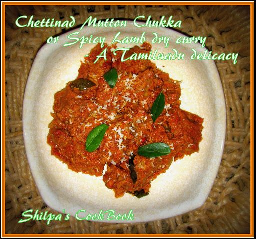 Chettinad Mutton Chukka or Spicy Lamb dry curry - A Tamilnadu delicacy