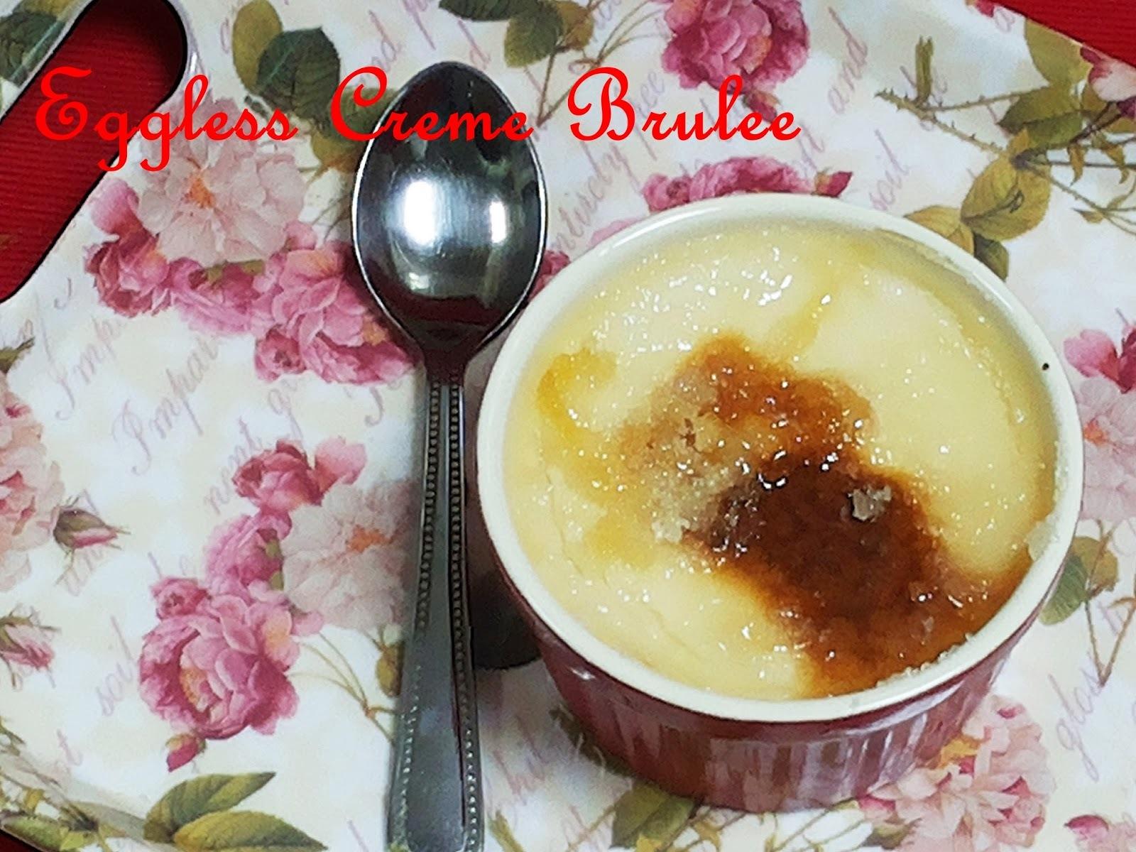 Eggless Creme Brulee