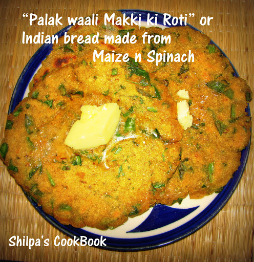 """Palak waali Makki ki Roti"" / Maize n Spinach Indian Bread"
