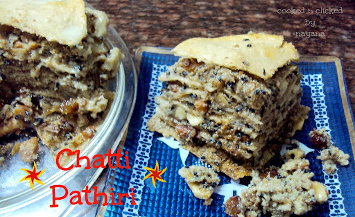 Chatti Pathiri ( Kerela Sweet Lasagna for ICC )