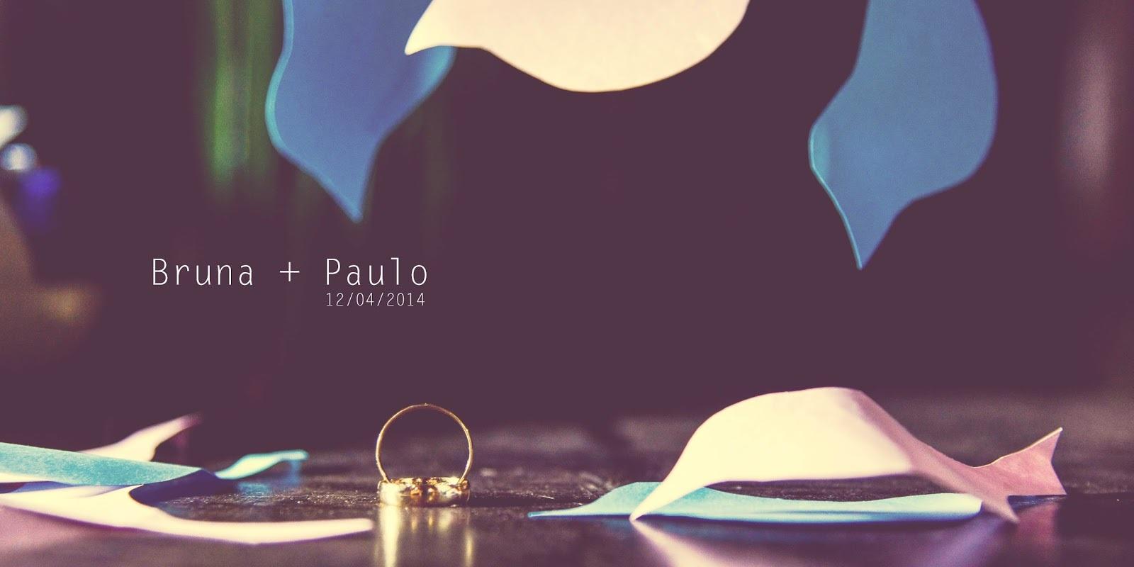 Casamento: Bruna & Paulo - 12/04/2014